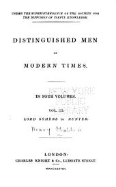 Distinguished Men of Modern Times ...: Lord Somers to Hunter
