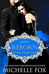 Reborn: A Vampire Blood Courtesans Romance (Paranormal Romance, Urban Fantasy)