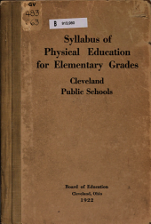 Syllabus of Physical Education for Elementary Grades: Cleveland Public Schools ...