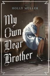 My Own Dear Brother