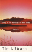 Living in the World as If it Were Home