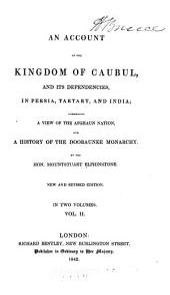 An Account of the Kingdom of Caubul: Volume 2