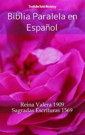 Biblia Paralela en Español: Reina Valera 1909 - Sagradas Escrituras 1569
