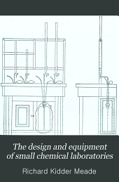 The Design and Equipment of Small Chemical Laboratories