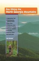 Day Hiking the North Georgia Mountains PDF