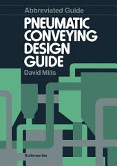 Abbreviated Guide: Pneumatic Conveying Design Guide