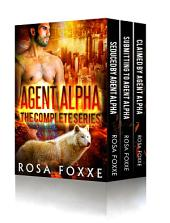 Agent Alpha - The Complete Paranormal Romance Series