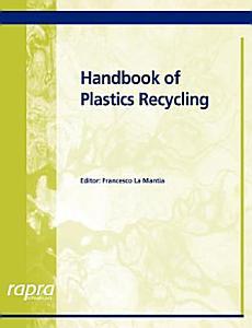 Handbook of Plastics Recycling