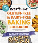 The Everything Gluten-Free & Dairy-Free Baking Cookbook