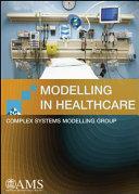 Modelling in Healthcare