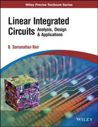 LINEAR INTEGRATED CIRCUITS ANALYSIS DESIGN   APPLICATIONS PDF