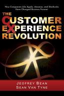 The Customer Experience Revolution