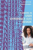 Careers in User Experience (Ux) Design