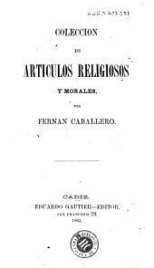 Coleccion de articulos religiosos y morales