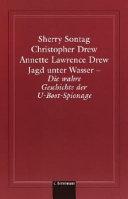 Jagd Unter Wasser  Die Wahre Geschichte Der U  Boot  Spionage a PDF