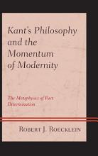 Kant   s Philosophy and the Momentum of Modernity PDF