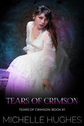 Tears of Crimson: Tears of Crimson the New Orleans Vampire Bar, #1