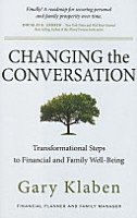 Changing the Conversation  Transformational Steps to Financial and Family Well Being PDF