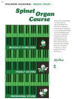 Palmer-Hughes Spinet Organ Course, Book 4