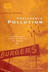 Preference Pollution: How Markets Create the Desires We Dislike