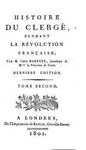 Histoire du clergé, pendant la Révolution Française: Volume2