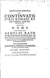 Disp. iur. de continuatis iuris Romani et Bavarici differentiis