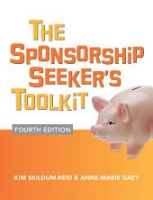 The Sponsorship Seeker's Toolkit, Fourth Edition: Edition 4