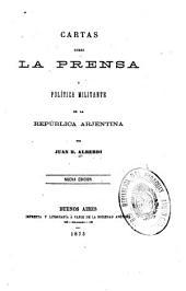 Cartas sobre la prensa y la política militante de la República Argentina