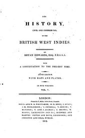 The History, Civil and Commercial, of the British West Indies: Volume 5