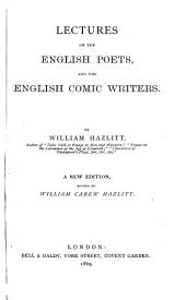 Lectures on the English Poets and the English Comedy Writers