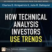 How Technical Analysis Investors Use Trends: How Tech Ana Inv ePub_1