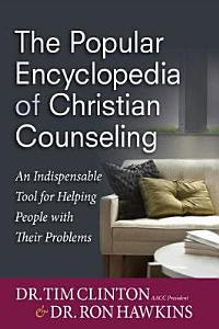 The Popular Encyclopedia of Christian Counseling Book