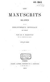 Les manuscrits slaves de la Bibliothèque Impériale de Paris: Volume1