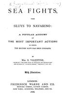 Sea Fights  from Sluys to Navarino  a popular account of the most important actions in which the British Navy has been engaged PDF
