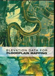 Elevation Data For Floodplain Mapping Book PDF