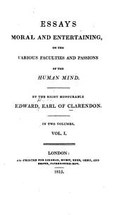 Essays Moral and Entertaining: On the Various Faculties and Passions of the Human Mind, Volumes 1-2