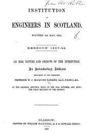 Institution of Engineers in Scotland ... On the nature and objects of the Institution. An introductory address, etc