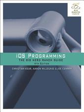 iOS Programming: The Big Nerd Ranch Guide, Edition 4
