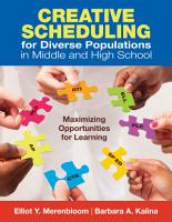 Creative Scheduling for Diverse Populations in Middle and High School PDF