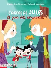 L'année de Jules : Le jour des amoureux