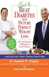 Eat & Beat Diabetes with Picture Perfect Weight Loss