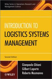 Introduction to Logistics Systems Management: Edition 2