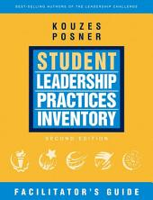 The Student Leadership Practices Inventory (LPI): Edition 2