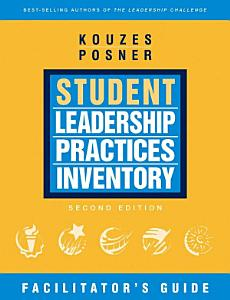 The Student Leadership Practices Inventory  LPI  Book