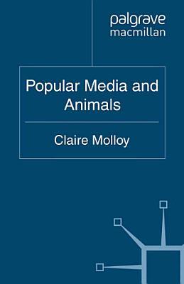 Popular Media and Animals PDF