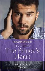 Reclaiming The Prince's Heart (Mills & Boon True Love)
