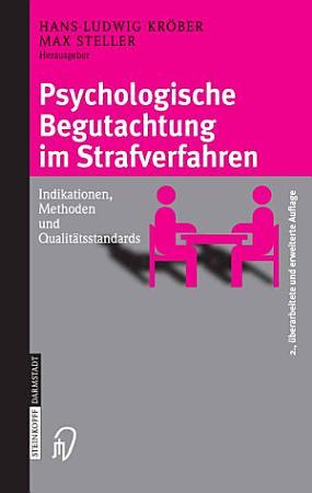 Psychologische Begutachtung im Strafverfahren PDF