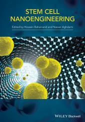 Stem Cell Nanoengineering