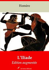 L'Iliade: Nouvelle édition augmentée