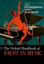 The Oxford Handbook of Faust in Music